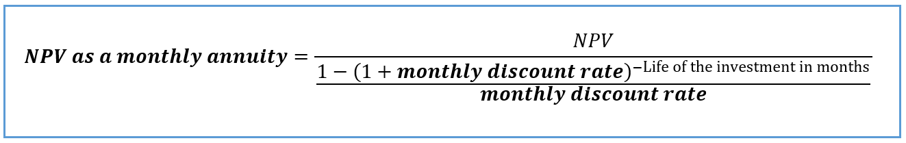 Formula: NPV as a monthly annuity